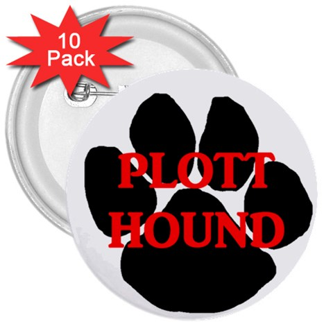 Plott Hound Name Paw 3  Buttons (10 pack)