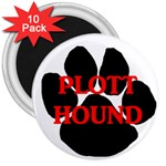 Plott Hound Name Paw 3  Magnets (10 pack)  Front