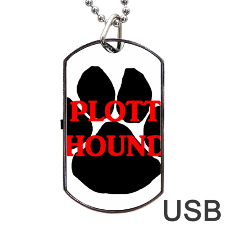 Plott Hound Name Paw Dog Tag USB Flash (One Side)