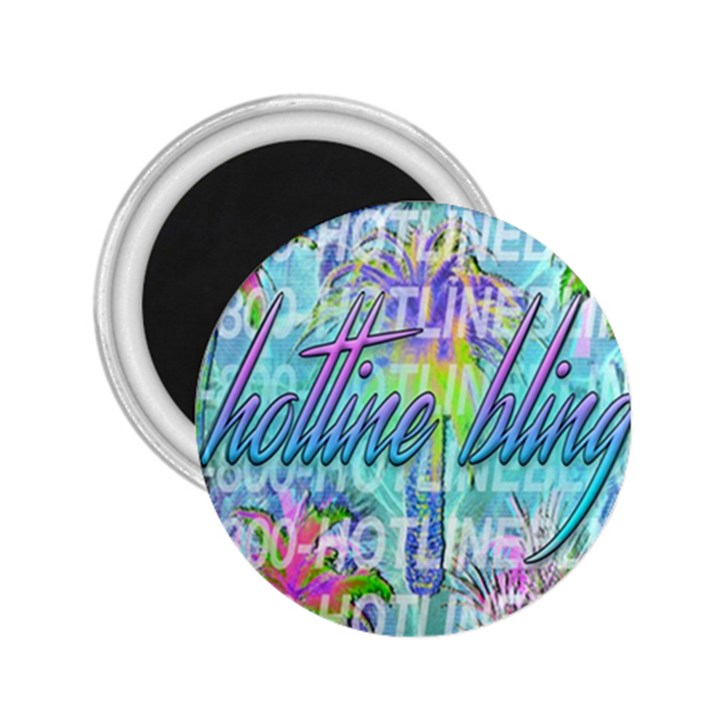 Drake 1 800 Hotline Bling 2.25  Magnets