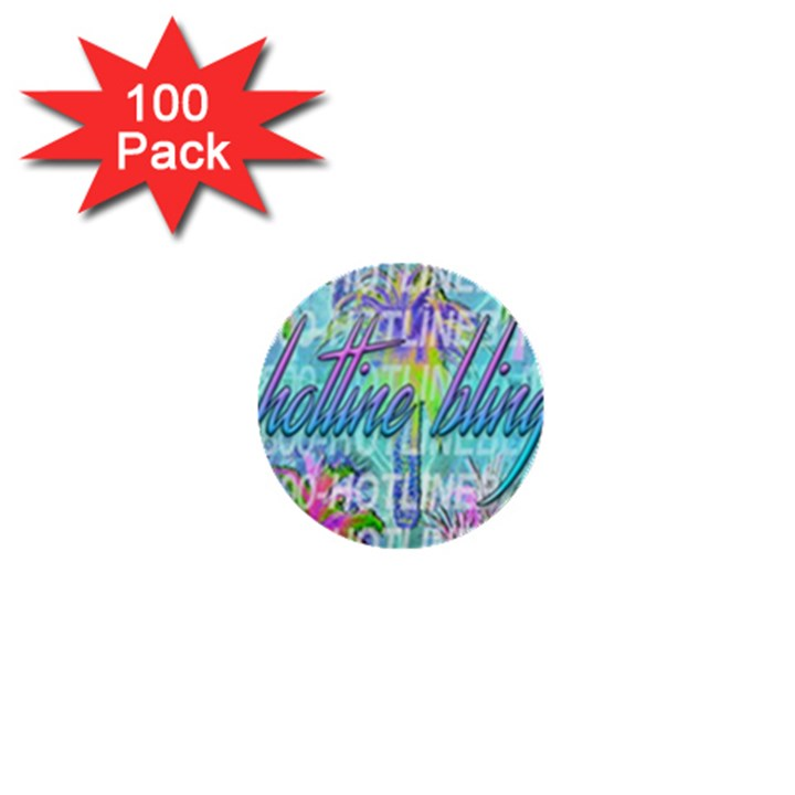 Drake 1 800 Hotline Bling 1  Mini Buttons (100 pack)