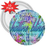 Drake 1 800 Hotline Bling 3  Buttons (10 pack)  Front