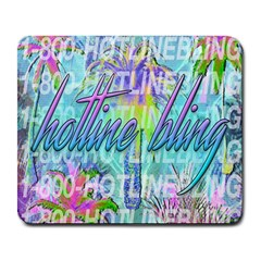 Drake 1 800 Hotline Bling Large Mousepads