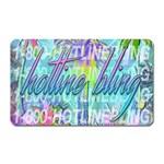 Drake 1 800 Hotline Bling Magnet (Rectangular) Front
