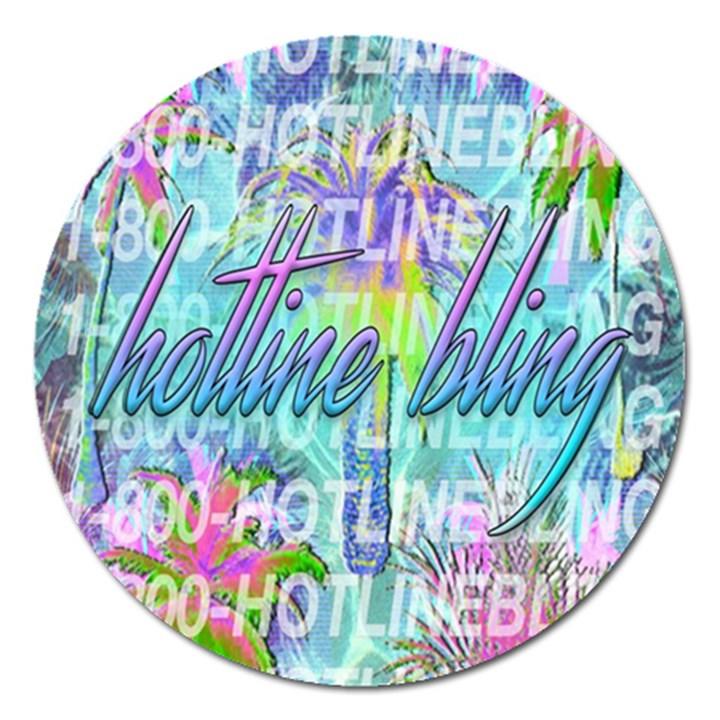 Drake 1 800 Hotline Bling Magnet 5  (Round)