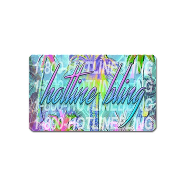 Drake 1 800 Hotline Bling Magnet (Name Card)