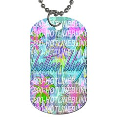 Drake 1 800 Hotline Bling Dog Tag (Two Sides)