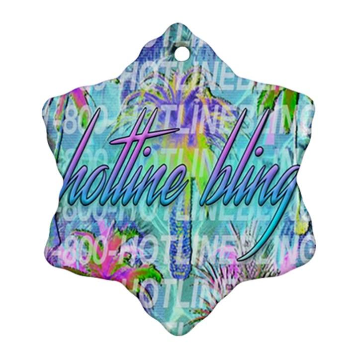 Drake 1 800 Hotline Bling Snowflake Ornament (2-Side)
