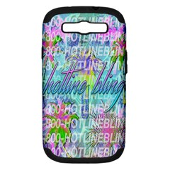 Drake 1 800 Hotline Bling Samsung Galaxy S III Hardshell Case (PC+Silicone)