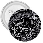 Panic ! At The Disco Lyric Quotes 3  Buttons Front