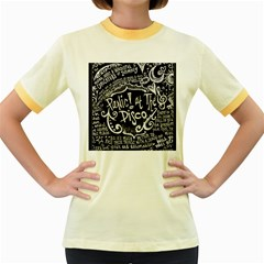 Panic ! At The Disco Lyric Quotes Women s Fitted Ringer T-Shirts