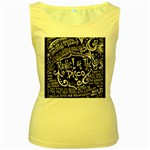 Panic ! At The Disco Lyric Quotes Women s Yellow Tank Top Front