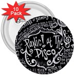 Panic ! At The Disco Lyric Quotes 3  Buttons (10 pack)  Front