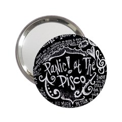 Panic ! At The Disco Lyric Quotes 2.25  Handbag Mirrors