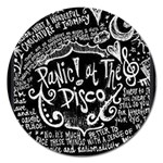 Panic ! At The Disco Lyric Quotes Magnet 5  (Round) Front