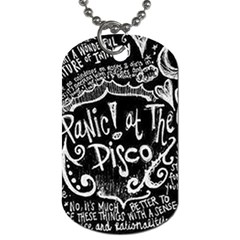 Panic ! At The Disco Lyric Quotes Dog Tag (One Side)