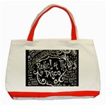 Panic ! At The Disco Lyric Quotes Classic Tote Bag (Red) Front