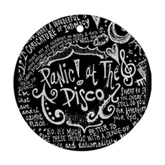 Panic ! At The Disco Lyric Quotes Round Ornament (Two Sides)
