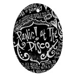 Panic ! At The Disco Lyric Quotes Oval Ornament (Two Sides) Back