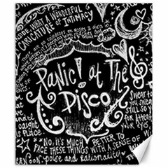 Panic ! At The Disco Lyric Quotes Canvas 20  x 24