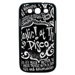 Panic ! At The Disco Lyric Quotes Samsung Galaxy S III Case (Black) Front