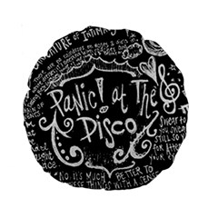Panic ! At The Disco Lyric Quotes Standard 15  Premium Round Cushions