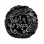 Panic ! At The Disco Lyric Quotes Standard 15  Premium Round Cushions Back