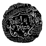 Panic ! At The Disco Lyric Quotes Large 18  Premium Round Cushions Back