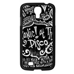 Panic ! At The Disco Lyric Quotes Samsung Galaxy S4 I9500/ I9505 Case (Black) Front