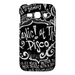 Panic ! At The Disco Lyric Quotes Samsung Galaxy Ace 3 S7272 Hardshell Case
