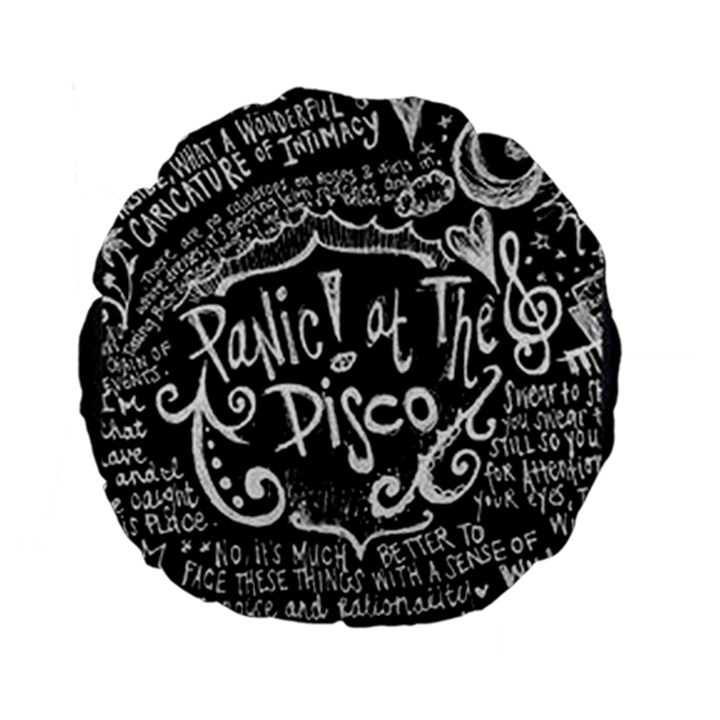 Panic ! At The Disco Lyric Quotes Standard 15  Premium Flano Round Cushions