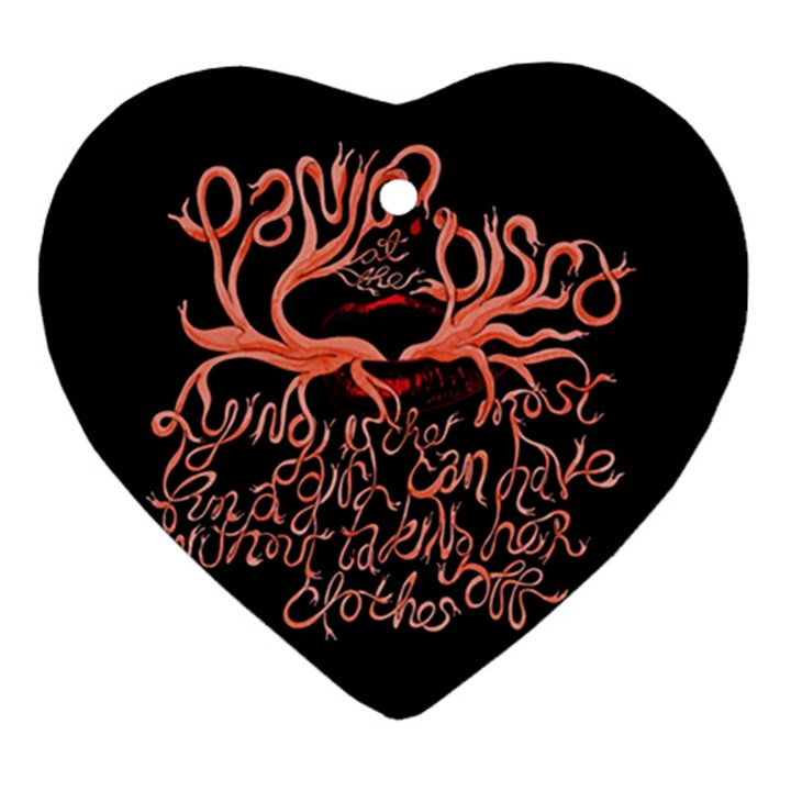 Panic At The Disco   Lying Is The Most Fun A Girl Have Without Taking Her Clothes Heart Ornament (2 Sides)