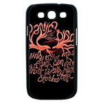 Panic At The Disco   Lying Is The Most Fun A Girl Have Without Taking Her Clothes Samsung Galaxy S III Case (Black) Front