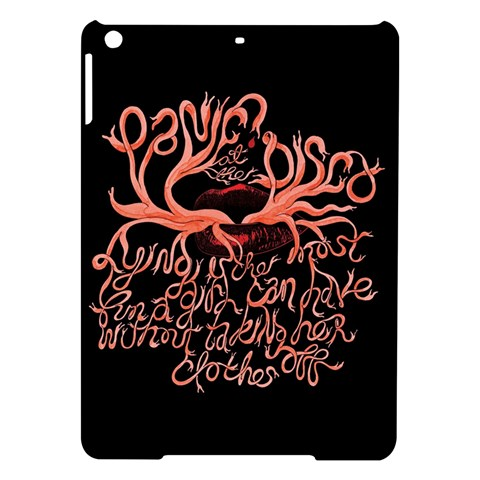 Panic At The Disco   Lying Is The Most Fun A Girl Have Without Taking Her Clothes iPad Air Hardshell Cases