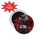 Panic At The Disco Poster 1.75  Magnets (10 pack)  Front