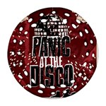 Panic At The Disco Poster Round Filigree Ornament (2Side) Back