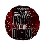 Panic At The Disco Poster Standard 15  Premium Round Cushions Front