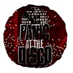 Panic At The Disco Poster Large 18  Premium Round Cushions Back