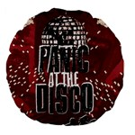 Panic At The Disco Poster Large 18  Premium Flano Round Cushions Back