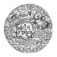 Panic! At The Disco Lyric Quotes Ornament (Round Filigree)