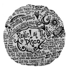 Panic! At The Disco Lyric Quotes Large 18  Premium Round Cushions
