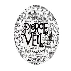 Pierce The Veil Music Band Group Fabric Art Cloth Poster Oval Filigree Ornament (2 Side)