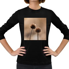 Withered Globe Thistle In Autumn Macro Women s Long Sleeve Dark T Shirts