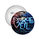 Pierce The Veil Quote Galaxy Nebula 2.25  Buttons Front
