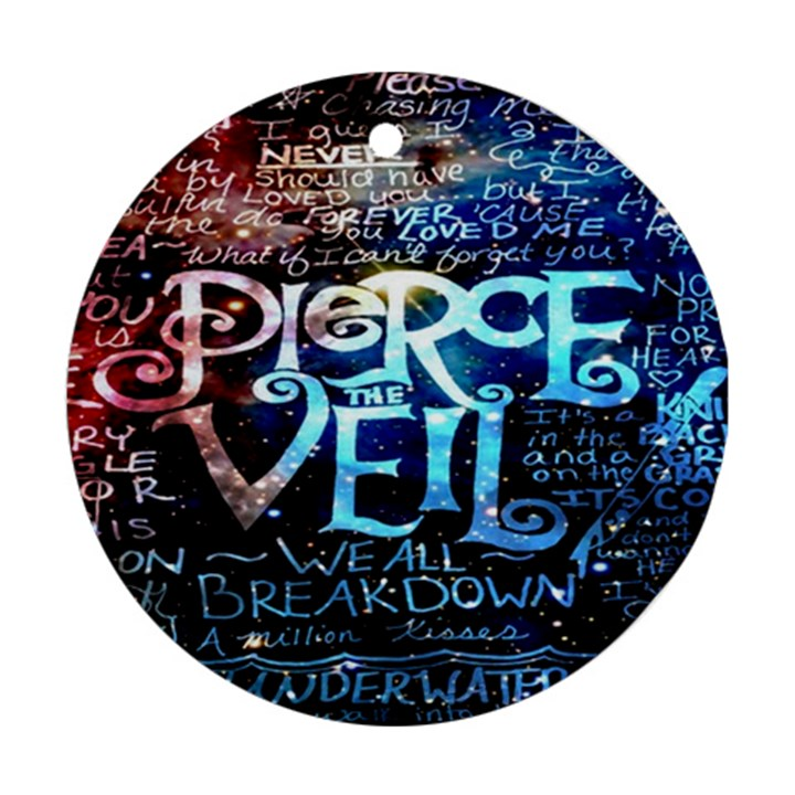 Pierce The Veil Quote Galaxy Nebula Ornament (Round)