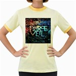 Pierce The Veil Quote Galaxy Nebula Women s Fitted Ringer T-Shirts Front