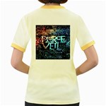 Pierce The Veil Quote Galaxy Nebula Women s Fitted Ringer T-Shirts Back