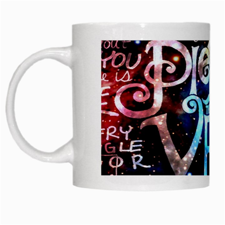 Pierce The Veil Quote Galaxy Nebula White Mugs