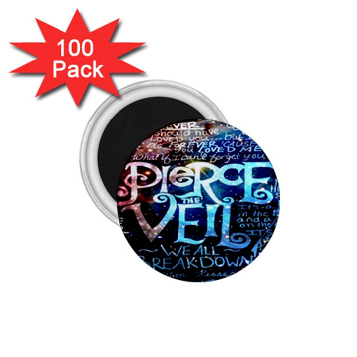 Pierce The Veil Quote Galaxy Nebula 1.75  Magnets (100 pack)