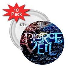 Pierce The Veil Quote Galaxy Nebula 2 25  Buttons (10 Pack)